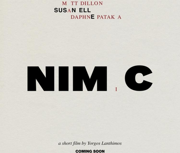 Φέτος σε Ειδική Προβολή στην έναρξη του 6ου Φεστιβάλ θα προβληθεί η νέα ταινία μικρού μήκους του Γιώργου Λάνθιμου «NIMIC»